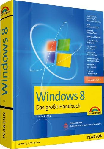 Windows 8: Das große Handbuch: Joos, Thomas