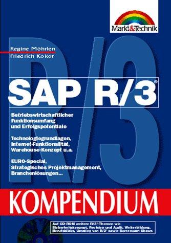 9783827253132: SAP R/3. Betriebswirtschaftlicher Funktionsumfang und Erfolgspotentiale. Technologiegrundlagen, Internet-Funktionalität, Warehouse-Konzept, u.a. ... Projektmanagement, Branchenlösungen...
