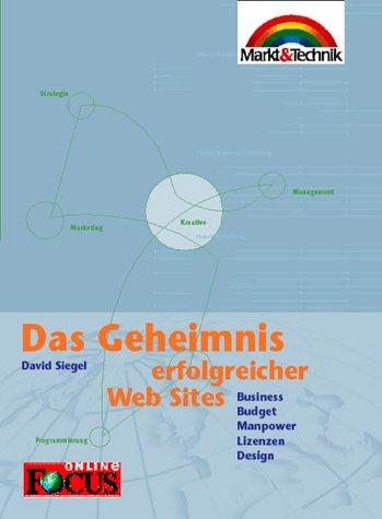 Das Geheimnis erfolgreicher Websites . Business, Budget,: David Siegel