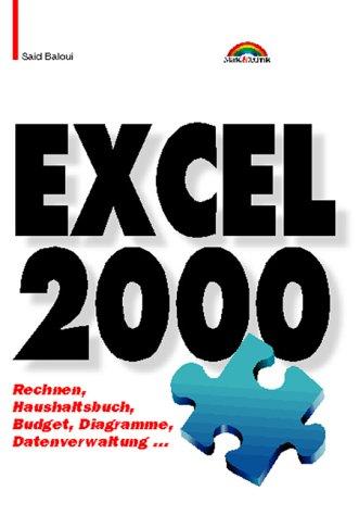 9783827253767: Excel 2000 Taschenbuch: Rechnen, Haushaltsbuch, Budget, Diagramme, Datenverwaltung...