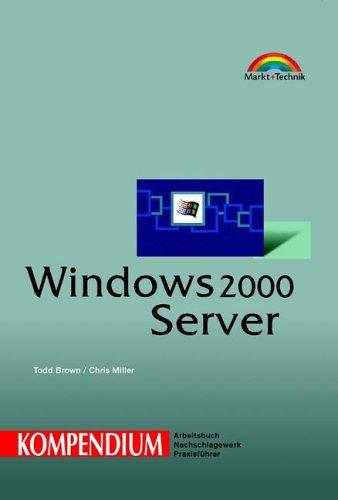 9783827256119: Windows 2000 Server - Kompendium .