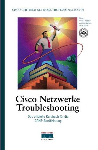 Cisco Netzwerke Troubleshooting (Gebundene Ausgabe) von Laura: Laura Chappell Dan