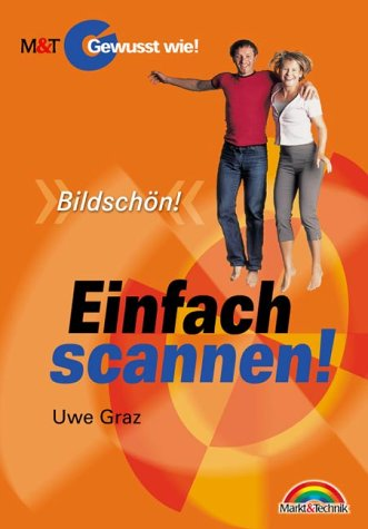 9783827257314: Einfach scannen! - Gewusst wie!:
