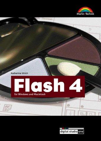 Flash 4 for Windows und Macintosh Handbuch für den professionellen Einsteiger: Ulrich, ...