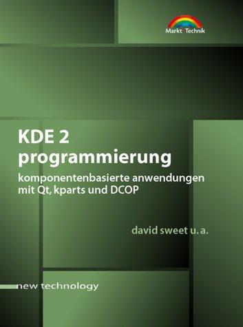 9783827259806: KDE 2 Programmierung, m. CD-ROM
