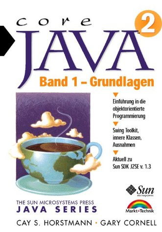 9783827260161: Core Java 2, m. CD-ROMs, Bd.1, Grundlagen, m. CD-ROM (Sun Microsystems)
