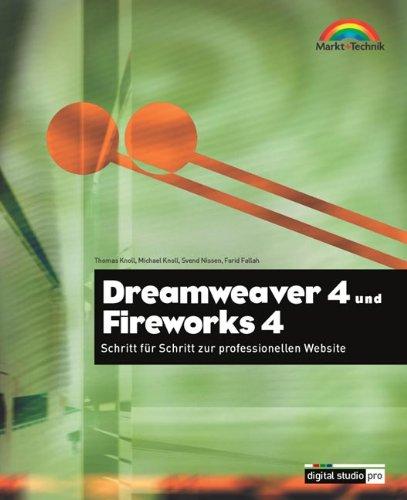 Dreamweaver 4 und Fireworks 4 . Schritt für Schritt zur professionellen Web-Site (Digital ...