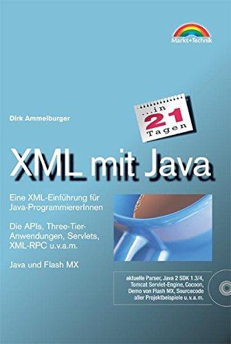 9783827263278: XML mit Java in 21 Tagen . Eine XML-Einführung für Java-ProgrammiererInnen