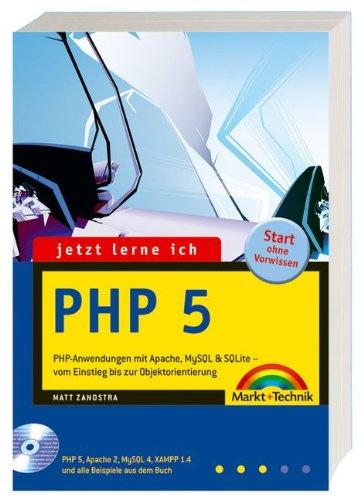 Jetzt lerne ich PHP 5. Mit CD-ROM. (3827264316) by Zandstra, Matt