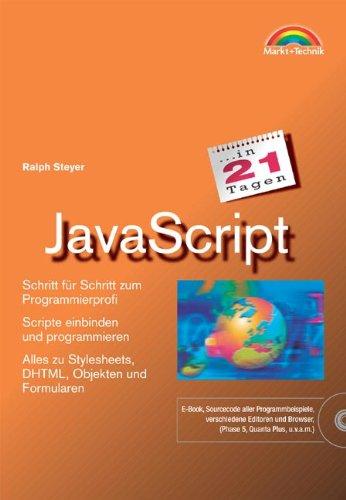 9783827265081: JavaScript in 21 Tagen . Schritt für Schritt zum Programmierprofi (Livre en allemand)