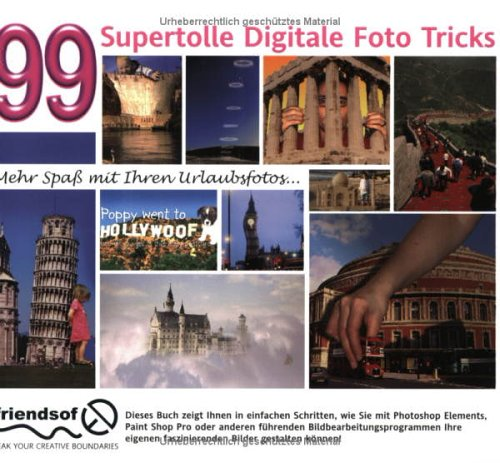 9783827265562: 99 SuperTolle Digitale Foto Tricks.