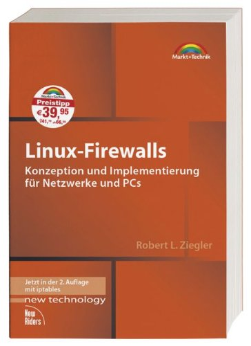 9783827267030: Linux-Firewalls: Konzeption und Implementierung für Netzwerke und PCs