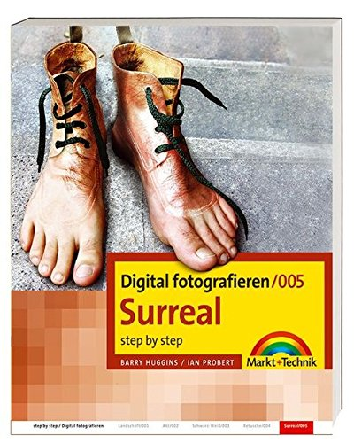 9783827268853: Digital fotografieren / Surreal: Step by Step