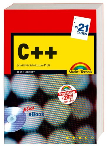 C++ in 21 Tagen (9783827268891) by Liberty, Jesse