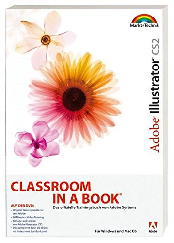 9783827269881: Adobe Illustrator CS2. Classroom in a Book
