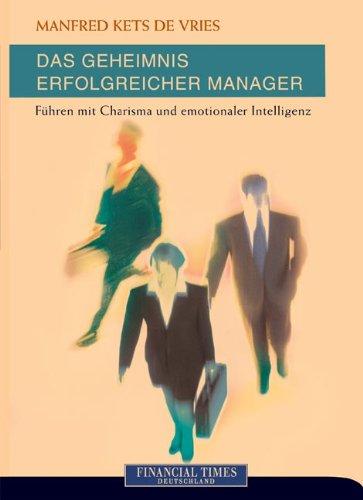 9783827270917: Das Geheimnis erfolgreicher Manager