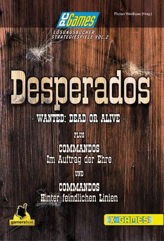9783827291073: Desperados plus Commandos plus Im Auftrag der Ehre: Wanted: Dead or Alive