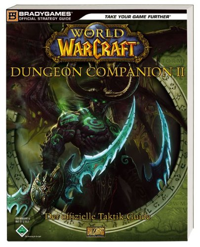 9783827291462: World of Warcraft: Dungeon Companion II - Der offizielle Taktik-Guide