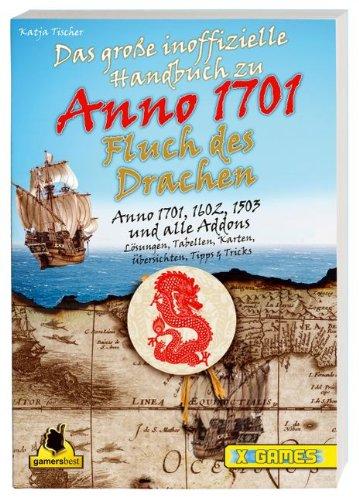 9783827291486: Der Fluch des Drachen - Das große inoffizielle Handbuch zu Anno 1701
