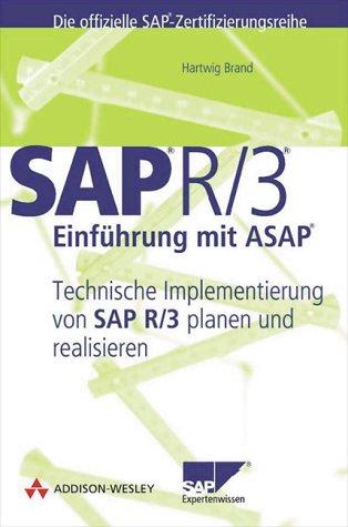 9783827313805: R/3-Einführung mit ASAP. Technische Implementierung von SAP R/3 planen und realisieren