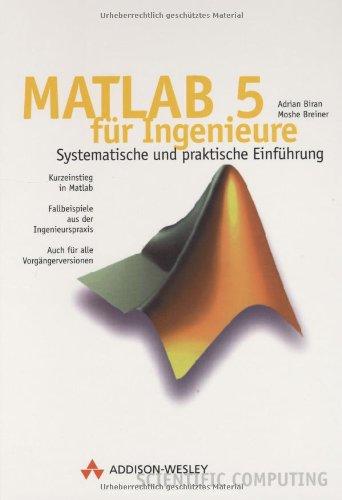 9783827314161: Matlab 5 für Ingenieure . Systematische und praktische Einführung