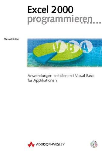 9783827315304: Excel 2000 programmieren . Anwendungen erstellen mit Visual Basic für Applikationen