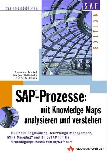 SAP-Prozesse, Mit Knowledge Maps analysieren und verstehen (SAP Profiwissen) Thomas Teufel; Jürgen ...
