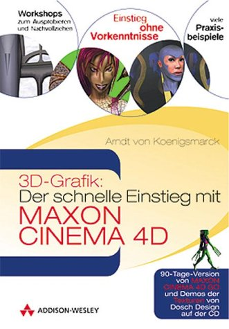 9783827316493: Der schnelle Einstieg mit Maxon Cinema 4D.