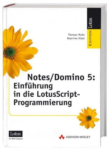 9783827316530: Notes/Domino 5. Einführung in die LotusScript-Programmierung.
