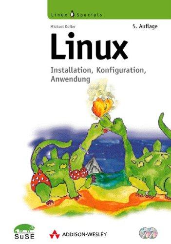 9783827316585: Linux: Installation, Konfiguration, Anwendung