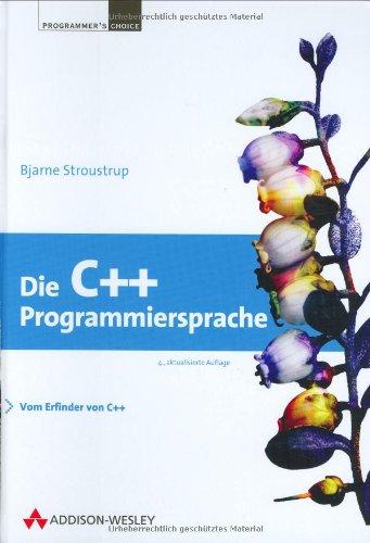9783827316608: Die C++ Programmiersprache