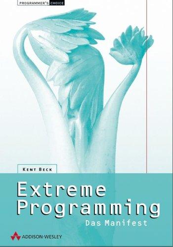 9783827317094: Extreme Programming. Das Manifest