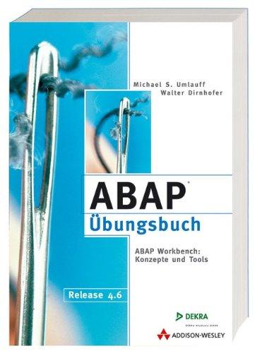 9783827317896: ABAP-Übungsbuch . ABAP Workbench: Konzepte und Tools (SAP Profiwissen)