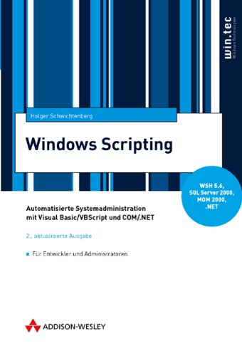 windows scripting automatisierte systemadministration von