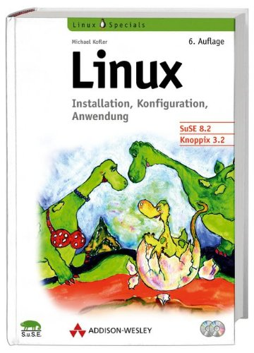 9783827318541: Linux. Installation, Konfiguration, Anwendung