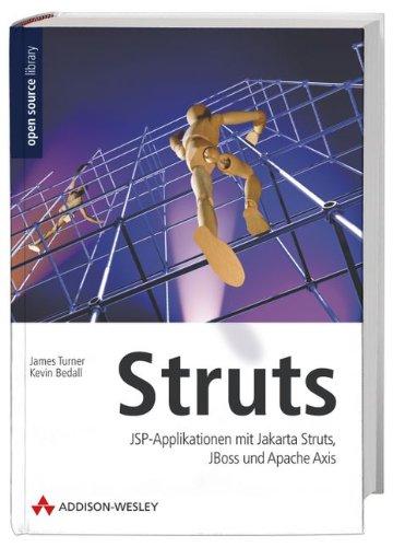 9783827321138: Struts. JSP-Applikationen mit Jarkata Struts, JBoss und Apache Axis