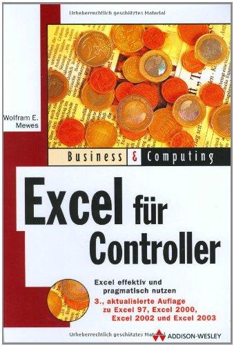 9783827321220: Excel für Controller: Effektiv und pragmatisch Excel nutzen (Business & Computing)