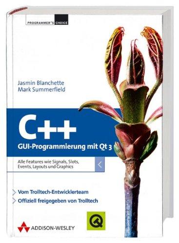 9783827321862: C++ GUI Programmierung mit Qt 3 (Programmer's Choice)