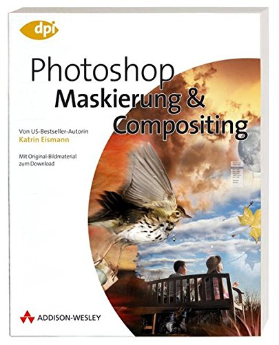 9783827322425: Photoshop - Maskieren & Compositing