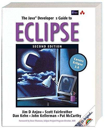 9783827322548: The Java Developer's Guide to Eclipse. US Original AW