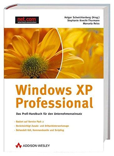 9783827322579: Windows XP Professional, m. CD-ROM