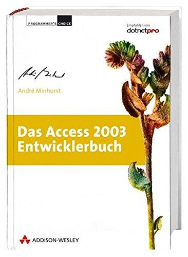 Das Access 2003-Entwicklerbuch, m. CD-ROM Minhorst, André