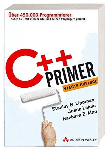 9783827322746: C++ Primer - Schneller und effizienter Programmieren lernen (Sonstige Bücher AW)