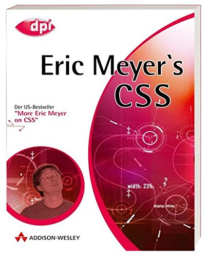 Eric Meyer s CSS. (3827322960) by Eric A. Meyer