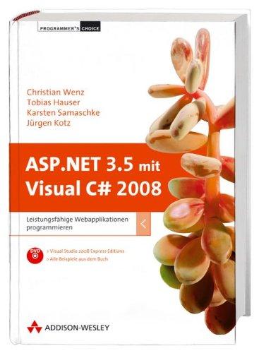 ASP.NET 3.5 mit Visual C# 2008: Leistungsfähige: Tobias Hauser; Jürgen