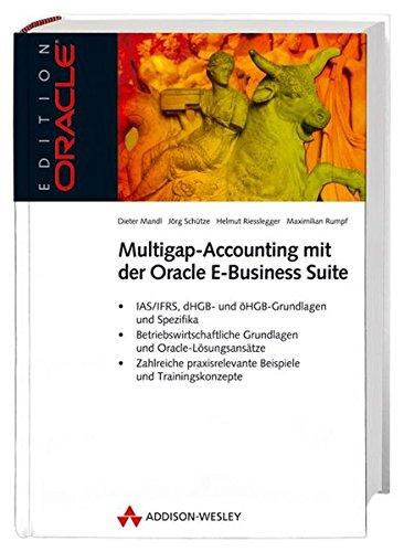 9783827323972: IFRS (IAS) - Praktische Umsetzung mit der Oracle E-Business-Suite