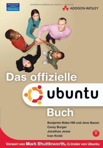9783827324306: Das offizielle Ubuntu-Buch. Mit Updates zu Ubuntu 6.10 Edgy Eft. Auf DVD Ubuntu 6.06 Dapper Drake (incl. Kubuntu)