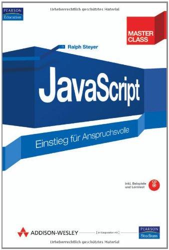 9783827324665: JavaScript: Einstieg für Anspruchsvolle