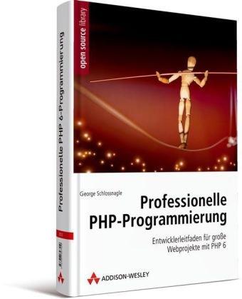 9783827325136: Professionelle PHP 5-Programmierung: Entwicklerleitfaden für große Webprojekte mit PHP 5
