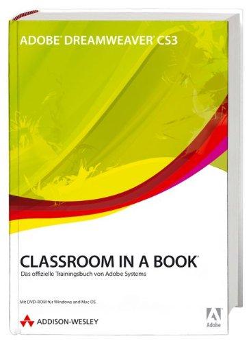 9783827325419: Adobe Dreamweaver CS3 - Classroom in a Book: Das offizielle Trainingsbuch von Adobe Systems